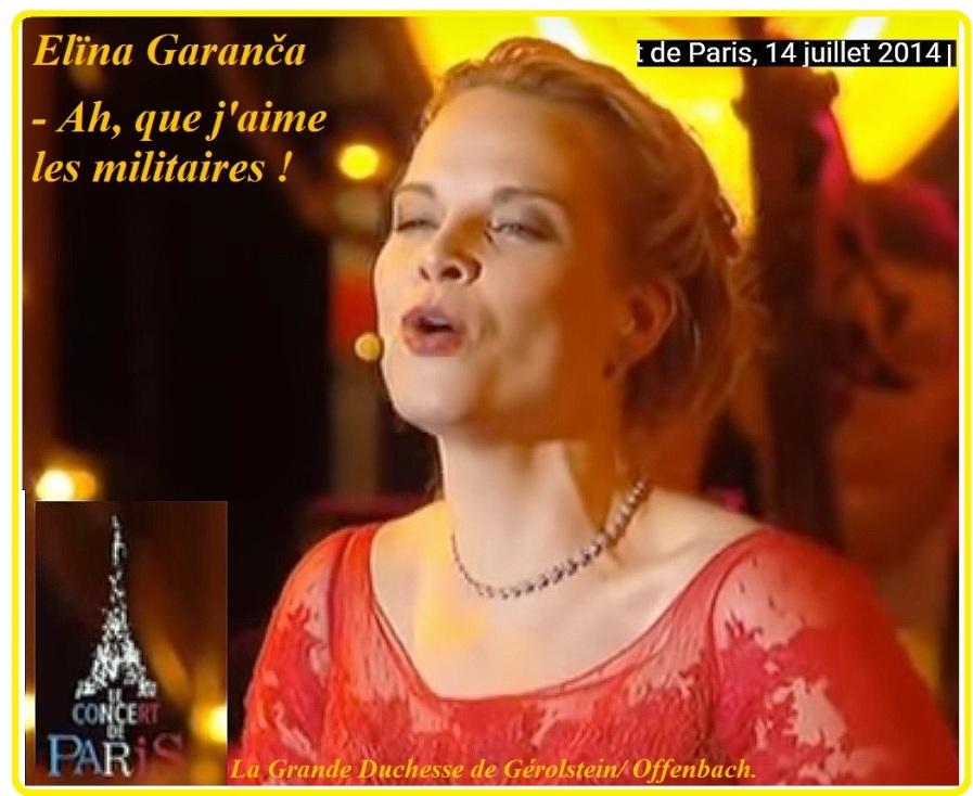 Elïna Garanča 33 - La Grande Duchesse de Gérolstein - Ah, que j'aime les militaires !