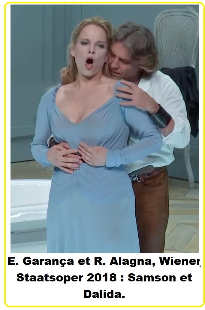 E. Garança et R. Alagna Wiener Staatsoper 2018 Samson et Dalida