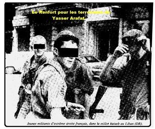 Renfort extrême droit pour Yasser Arafat.